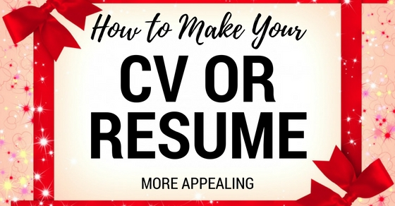 How to Make Your CV More Appealing Top 14 Tips and Tricks - WiseStep