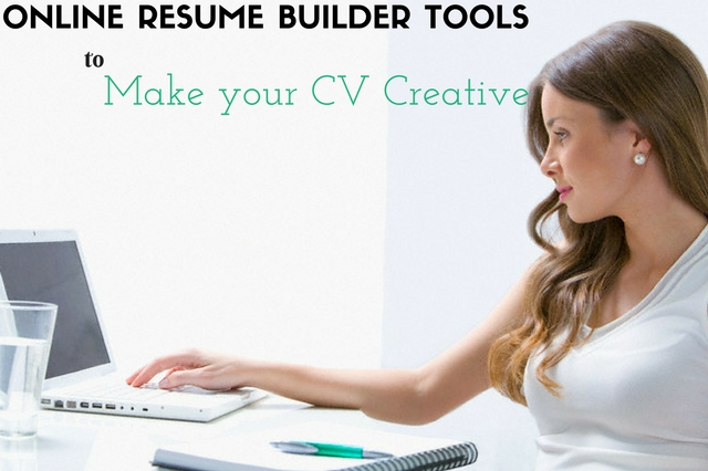 10 Online Resume Builder Tools to Make your CV Creative - WiseStep - how to make an outstanding resume