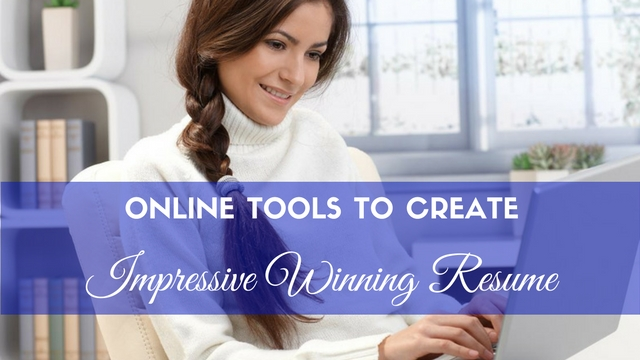 Top 16 Online Tools to Create an Impressive, Winning Resume - WiseStep