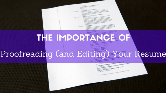 The Importance of Proofreading (and Editing) Your Resume - WiseStep