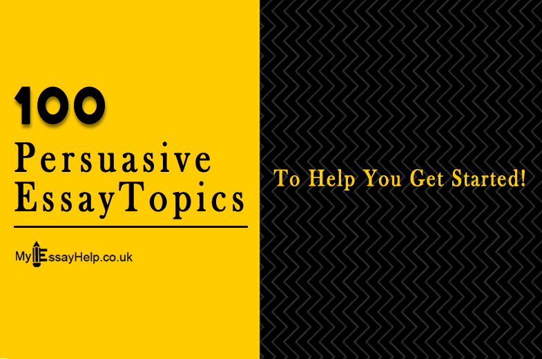 100 Persuasive Essay Topics  Ideas to Help You Get Started