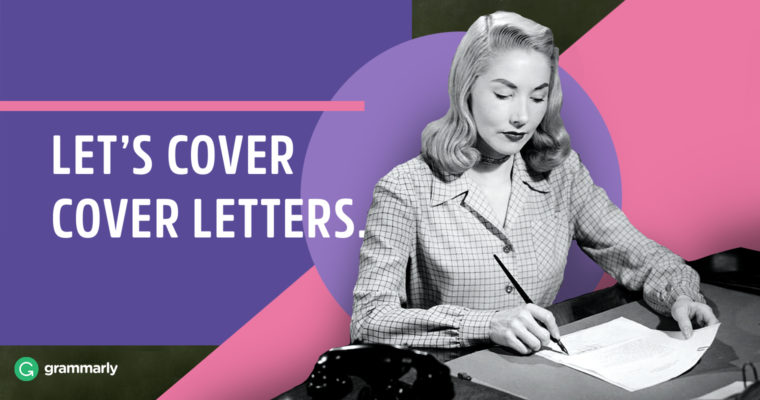 How to Write a Cover Letter Grammarly