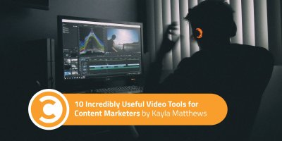 10-Incredibly-Useful-Video-Tools-for-Content-Marketers