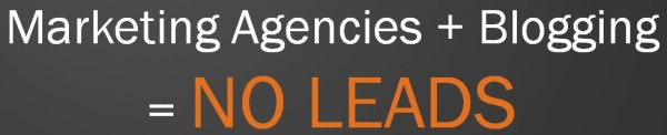marketing agencies not generating leads