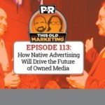 This Week in Content Marketing: How Native Advertising Will Drive the Future of Owned Media