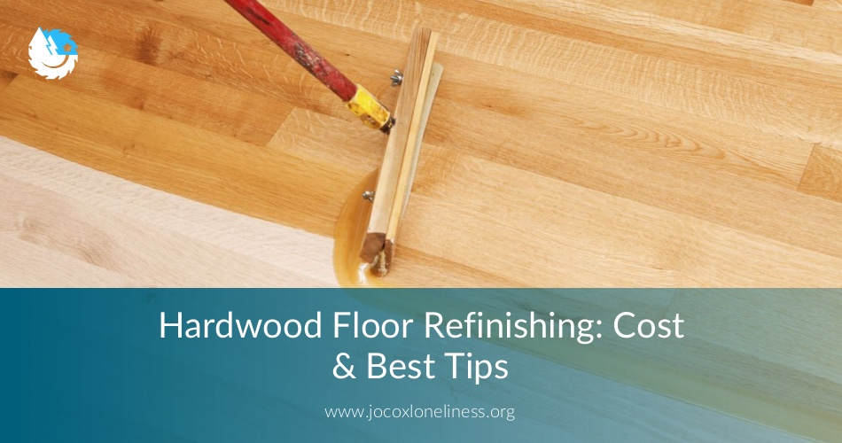 Hardwood Floor Refinishing Cost Tools Best Tips
