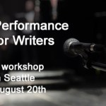 Class: Performance for Writers (Aug. 20th)
