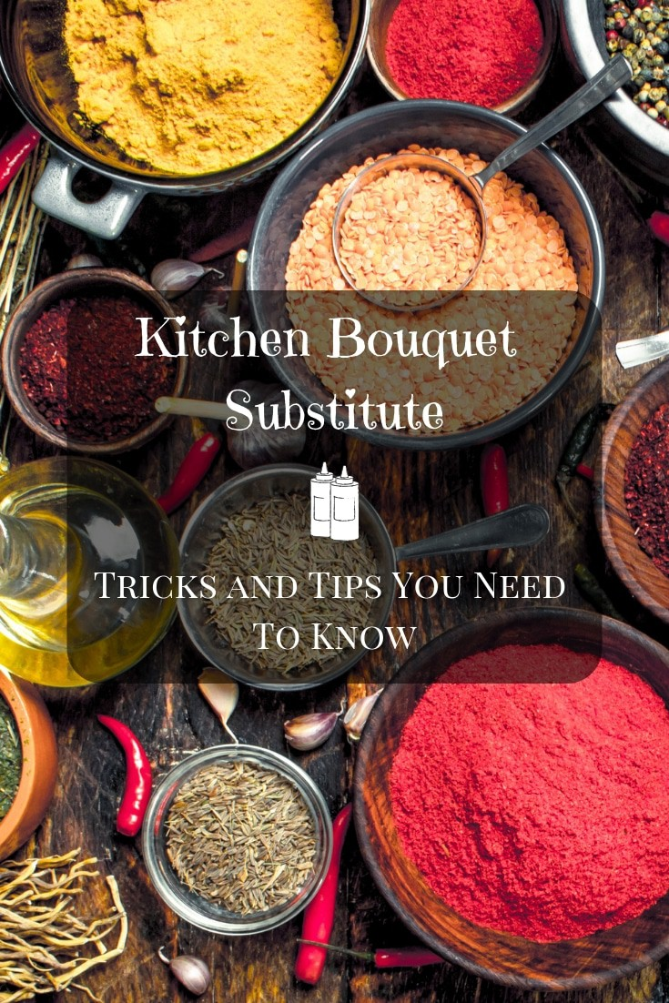 Kitchen Bouquet Kitchen Bouquet Substitute Tricks And Tips You Need To Know
