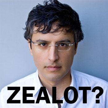 Zealot?