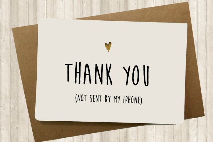Are we still sending thank-you notes? - thank you notes