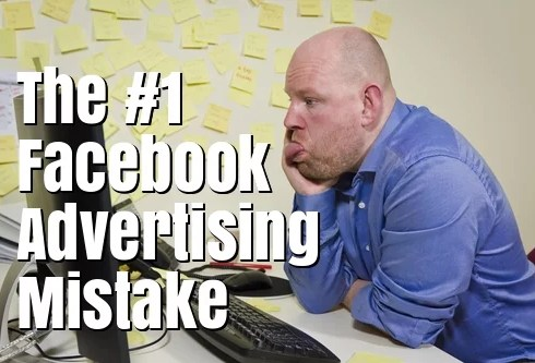 top facebook advertising mistake
