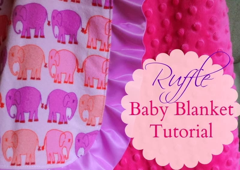 Ruffle baby blanket tutorial with minky fabric