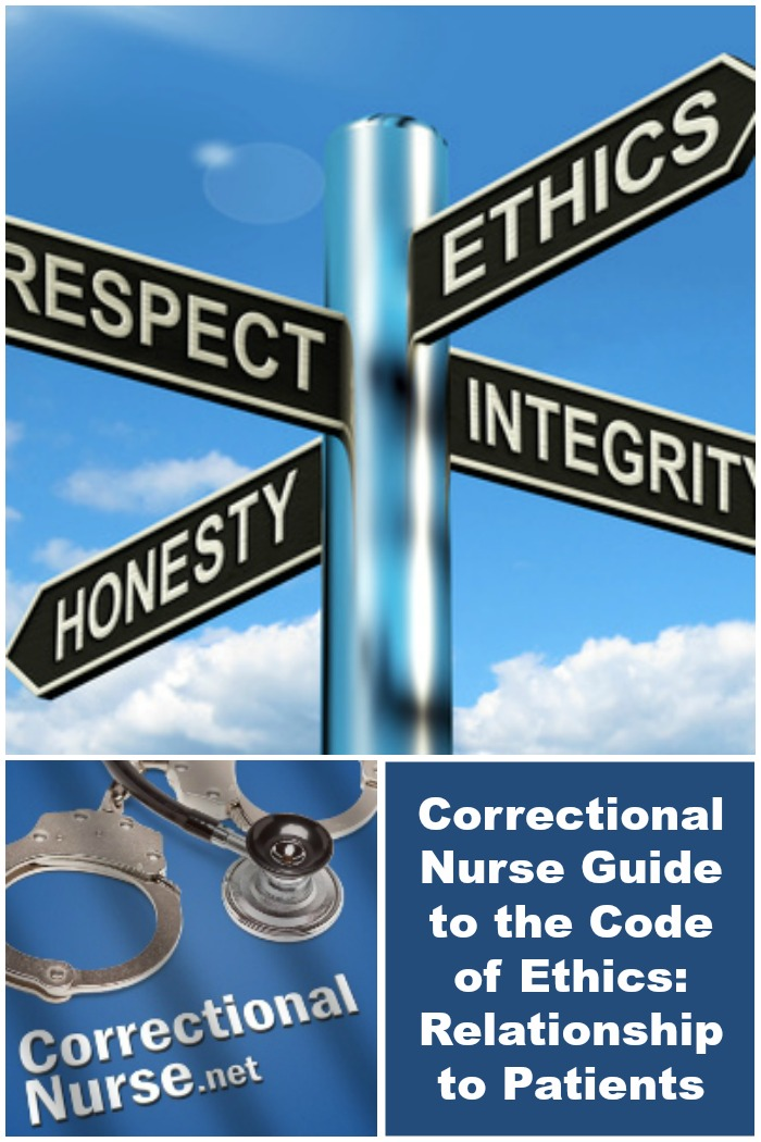 Correctional Nurse Guide to the Code of Ethics Relationship to