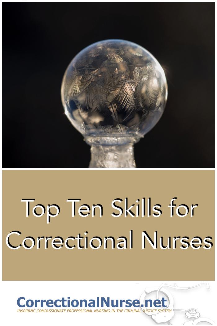 Top Ten Skills for Correctional Nurses - Correctional Nurse  Net