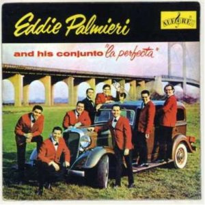 """""""La perfecta"""", primera producción de Palmieri con su orquesta en 1962"""