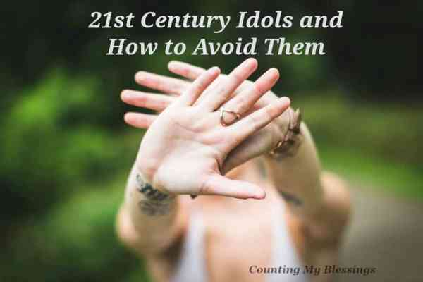 Who and what are 21st Century idols Maybe it's time to identify them so we  know how to avoid them.
