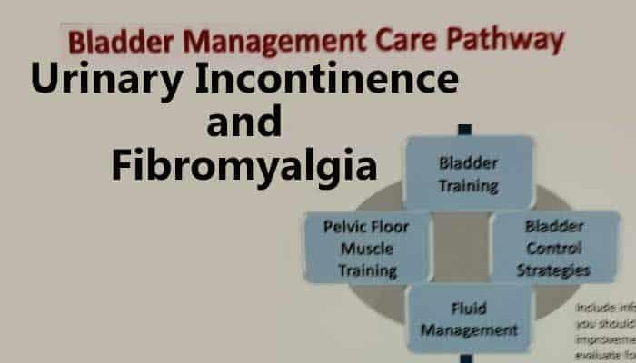 Urinary Incontinence and Fibromyalgia