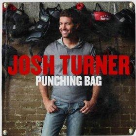 CD-Josh Turner Punching Bag