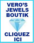 Vero's Jewels Boutik - Cliquez !