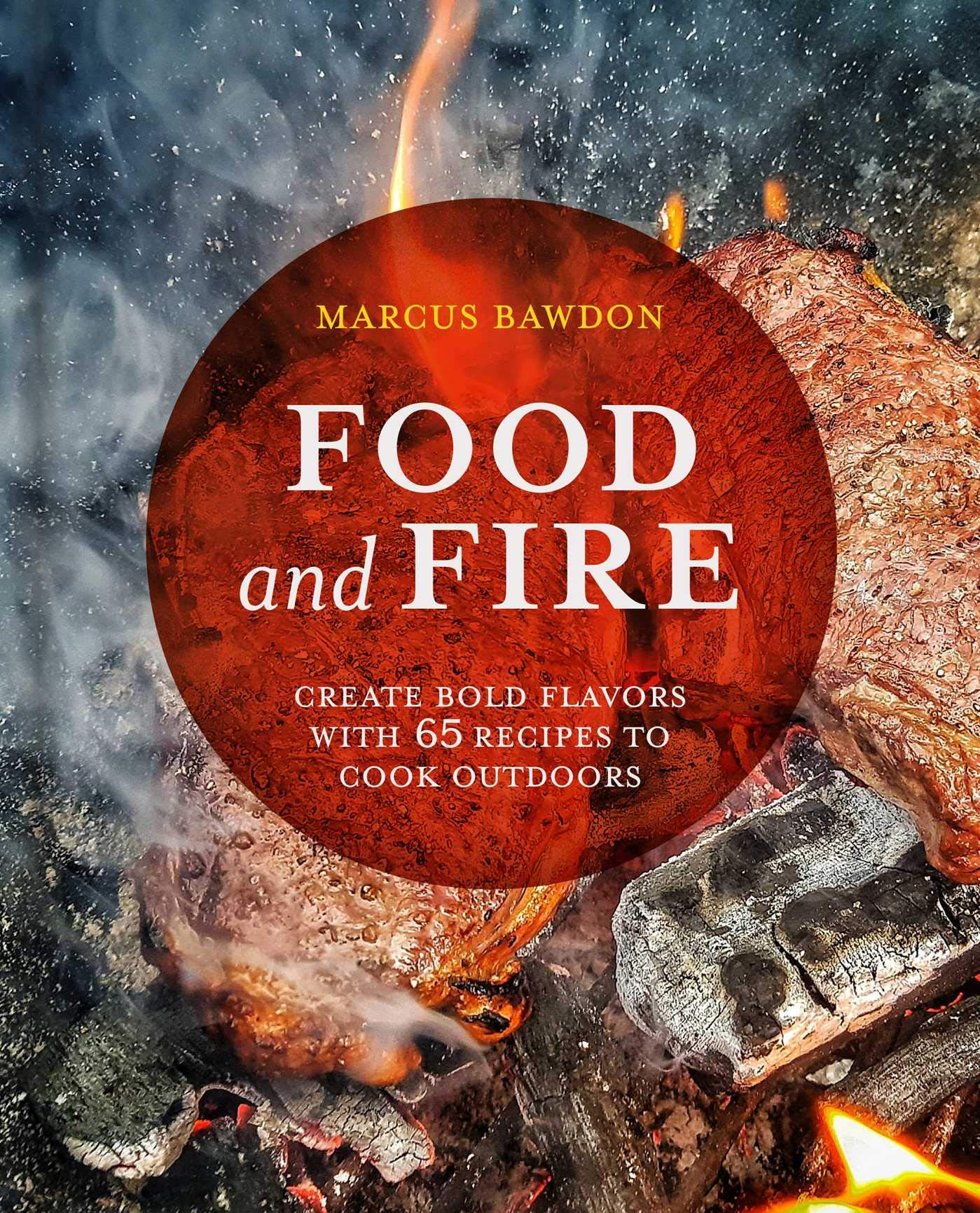 Food and Fire – The Fireside Cooking Companion