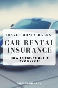 Traveling this summer? If you're getting a rental car, learn how you can decide if you need to pick up insurance coverage from them.