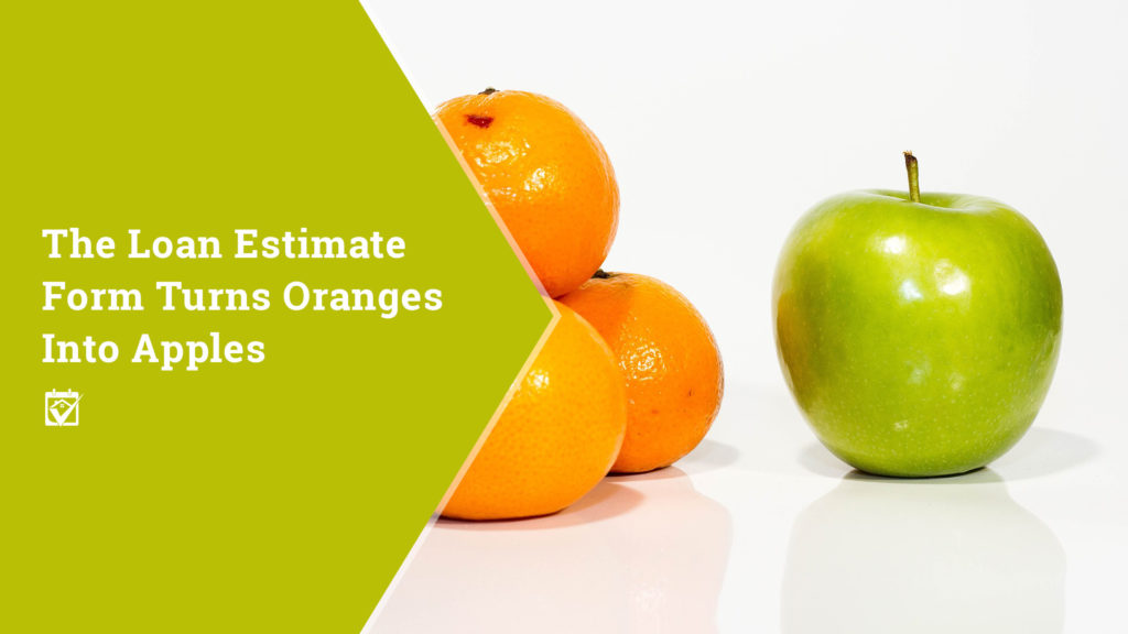 The Loan Estimate Form Turns Oranges Into Apples CoVA Collective - Loan Estimate Form