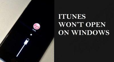 Fix : iTunes Won't Open On Windows | Windows Hack