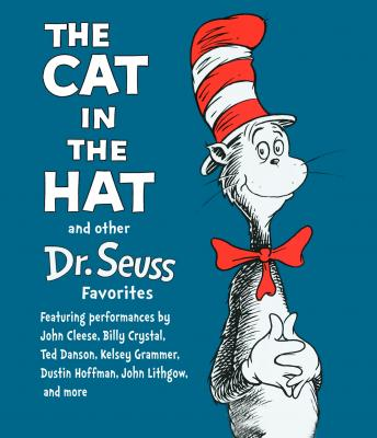 Listen to Cat In the Hat and Other Dr Seuss Favorites by Dr Seuss