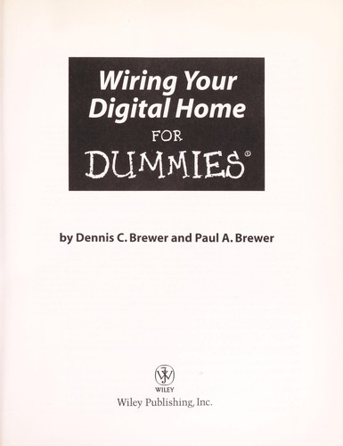 Wiring your digital home for dummies (2006 edition) Open Library