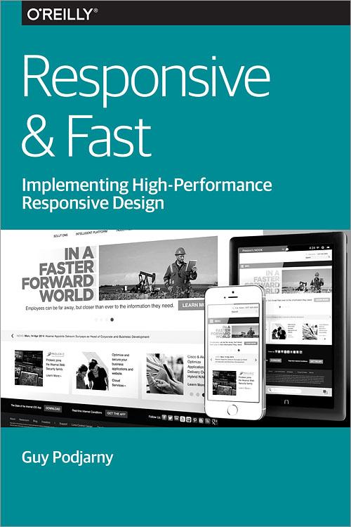 Responsive  Fast - O\u0027Reilly Media
