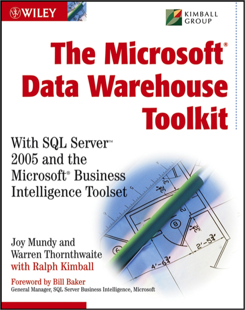 The Microsoft Data Warehouse Toolkit - O\u0027Reilly Media