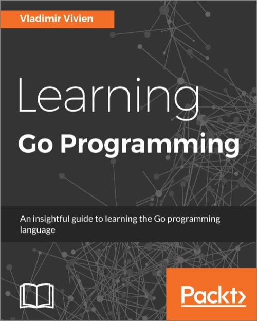 Learning Go Programming - O\u0027Reilly Media