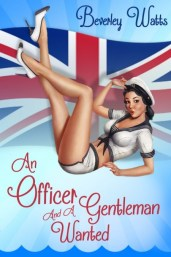 An Officer and a Gentleman Wanted by Beverley watts