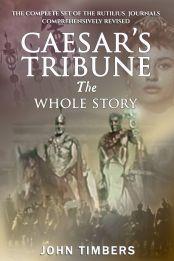 Caesar's Tribune: The Whole Story