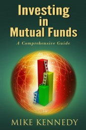 Investing in Mutuals Funds by Mike Kennedy