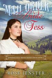 Mail Order Bride Tess by Rose Jenster