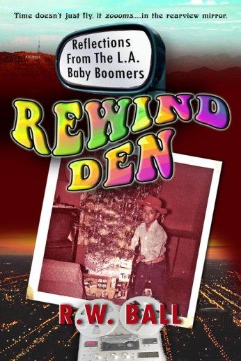 Rewind Den by R.W. Ball