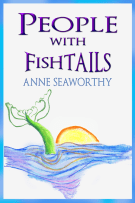 People With Fishtails by Anne Seaworthy