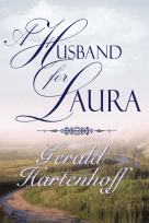 A Husband For Laura by Gerald Hartenhoff