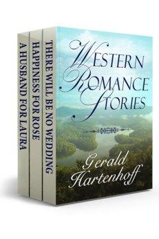 Western Romance Stories by Gerald Hartenhoff