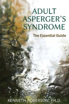 Adult Asperger's Syndrome by Ken Roberson