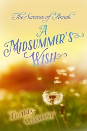 A Midsummer's Wish by Tinthia Clemant