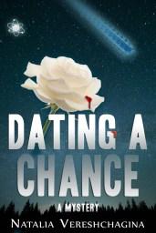 Dating A Chance by Natalia Vereshchagina