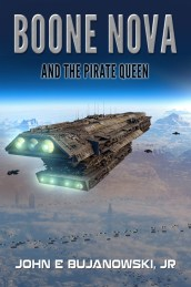 Boone Nova and the Pirate Queen by John E. Bujanowski, Jr.