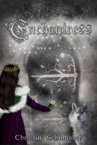 Enchantress by Christine Schumaker