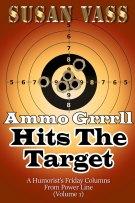 Ammo Grrrll Hits The Target by Susan Vass
