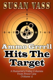 Ammo Grrrll Hits The Target by Susan Vass