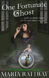 One Fortunate Ghost by Maria Rattray