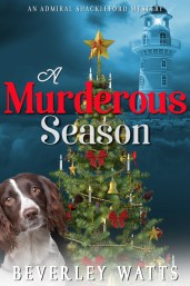 A Murderous Season by Beverley Watts