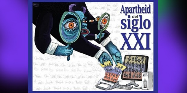 El Apartheid del Siglo XXI – Por Milos Alcalay